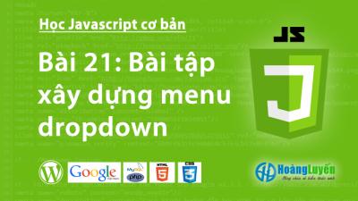 Bài tập – xây dựng menu dropdown trong Javascript