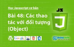 Các thao tác với đối tượng (Object) trong Javascript