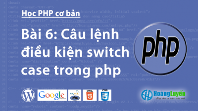 Câu lệnh điều kiện switch case trong php