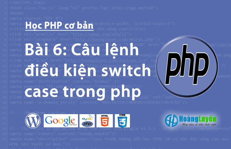 cau-lenh-dieu-kien-switch-case-trong-php