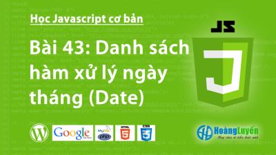Danh sách hàm xử lý ngày tháng (Date) trong Javascript