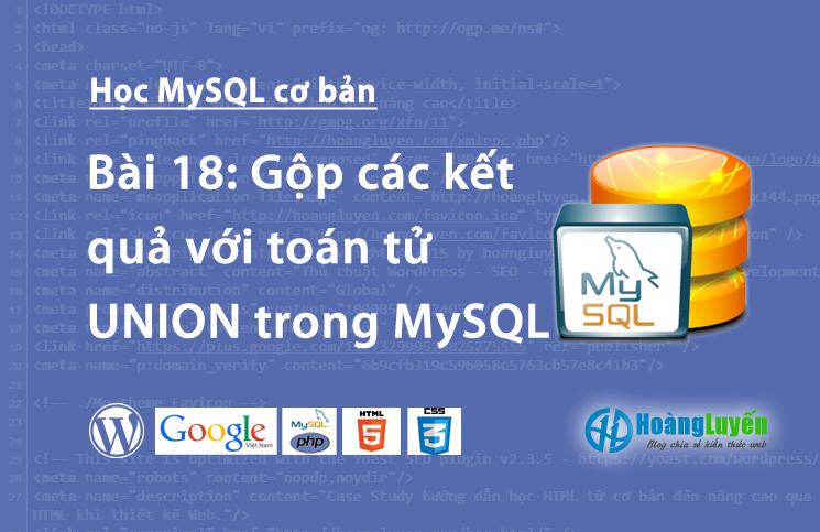 Gộp các kết quả với toán tử UNION trong MySQL