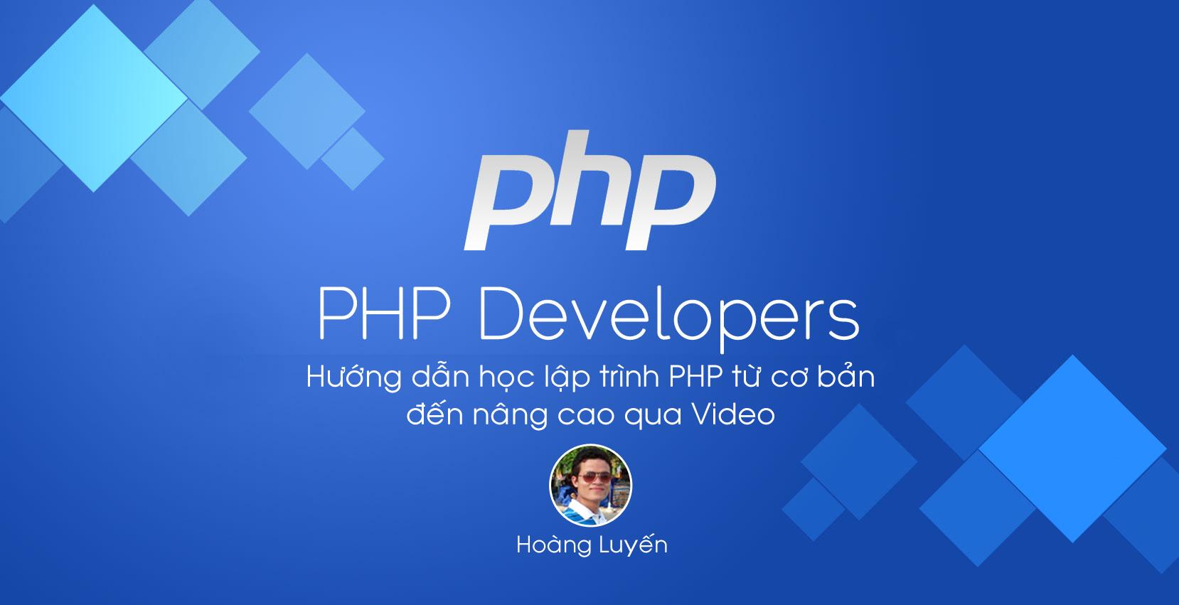 Hướng dẫn học PHP toàn tập từ Cơ bản đến Nâng cao