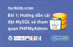 Hướng dẫn cài đặt MySQL và tham quan PHPMyAdmin