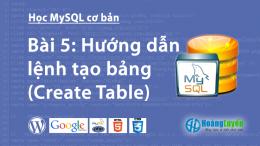 Hướng dẫn lệnh tạo bảng (Create Table) trong MySQL