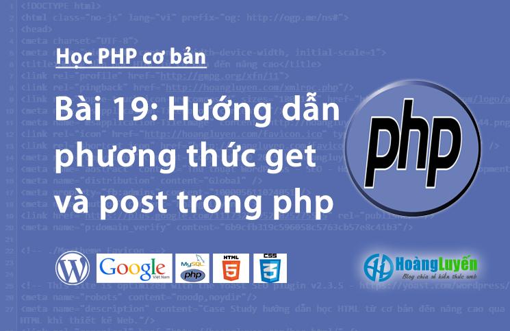 Hướng dẫn phương thức get và post trong php