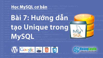 Hướng dẫn tạo Unique trong MySQL