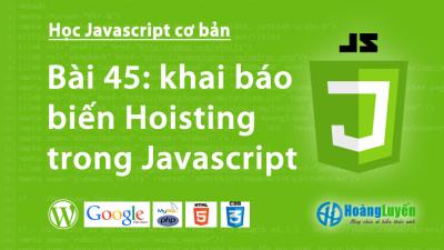 khai báo biến Hoisting trong Javascript