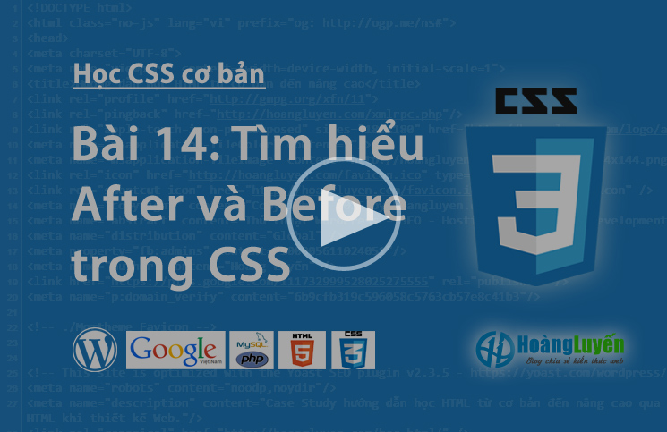 Video thuộc tính After & Before trong CSS