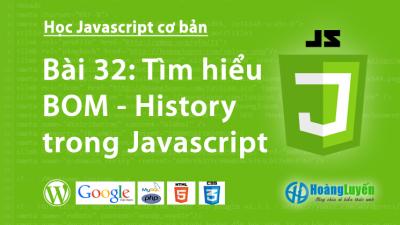 Tìm hiểu BOM – History trong Javascript