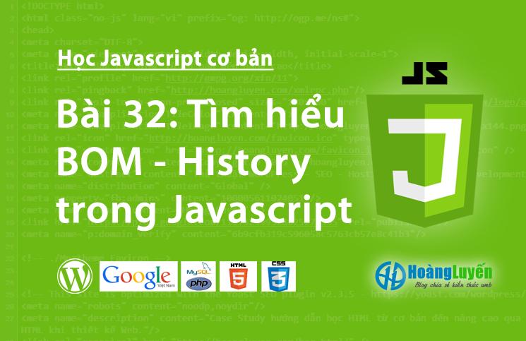 Tìm hiểu BOM - History trong Javascript