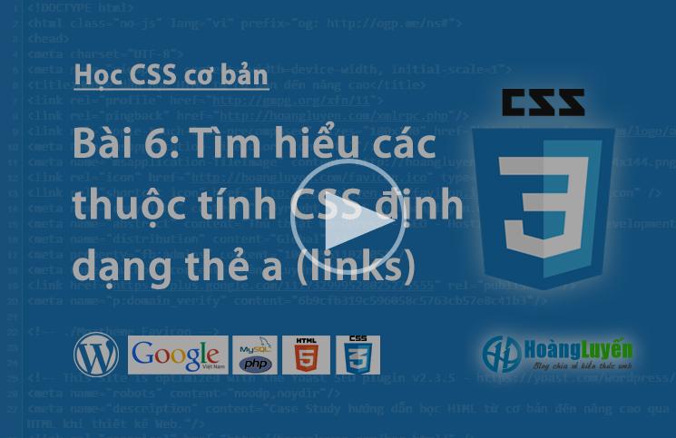 Video học CSS: Các thuộc tính thẻ a trong CSS