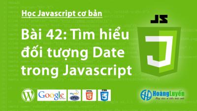 Tìm hiểu đối tượng Date trong Javascript