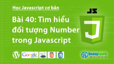Tìm hiểu đối tượng Number trong Javascript