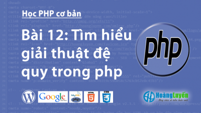 Tìm hiểu giải thuật đệ quy trong php
