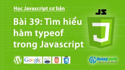 Tìm hiểu hàm typeof trong Javascript