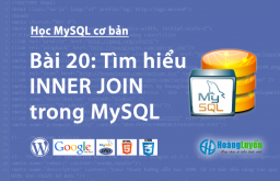 Tìm hiểu INNER JOIN trong MySQL