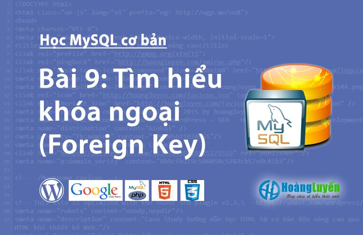 Tìm hiểu khóa ngoại (Foreign Key) trong MySQL
