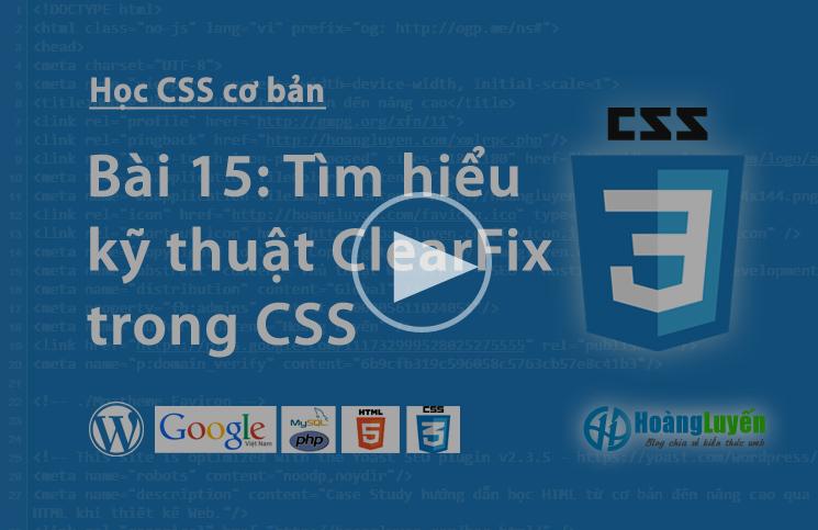 Video học CSS: Thuộc tính Clear:both,left,right cơ bản trong CSS