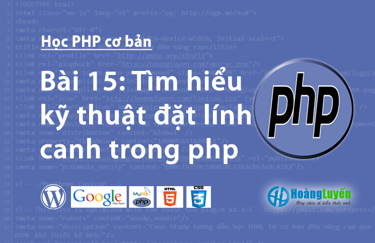 tim-hieu-ky-thuat-dat-linh-canh-trong-php