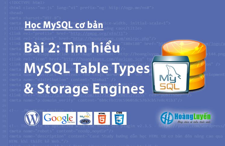 tim-hieu-mysql-table-types-storage-engines