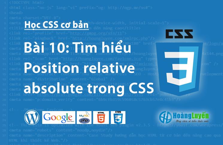 Tìm hiểu Position relative - absolute trong CSS