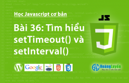 Tìm hiểu setTimeout() và setInterval() trong Javascript