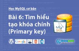 Tìm hiểu tạo khóa chính (Primary key) trong MySQL