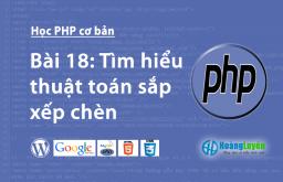 Tìm hiểu thuật toán sắp xếp chèn trong php