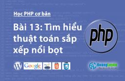 Tìm hiểu thuật toán sắp xếp nổi bọt trong php
