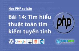 Tìm hiểu thuật toán tìm kiếm tuyến tính trong php