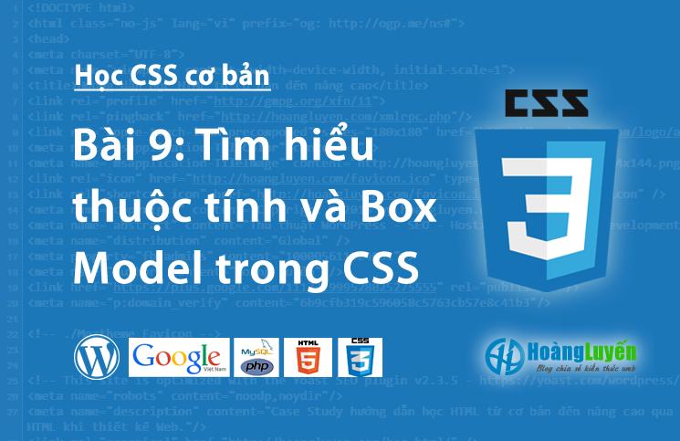 Tìm hiểu thuộc tính và Box Model trong CSS