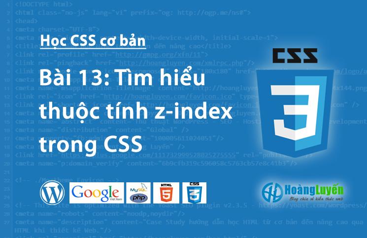 Tìm hiểu thuộc tính z-index trong CSS