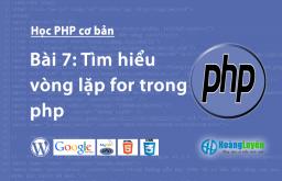 Tìm hiểu vòng lặp for trong php