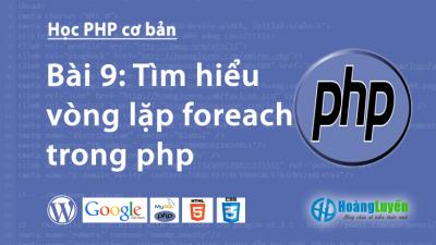 Tìm hiểu vòng lặp foreach trong php