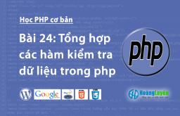 Tổng hợp các hàm kiểm tra dữ liệu trong php
