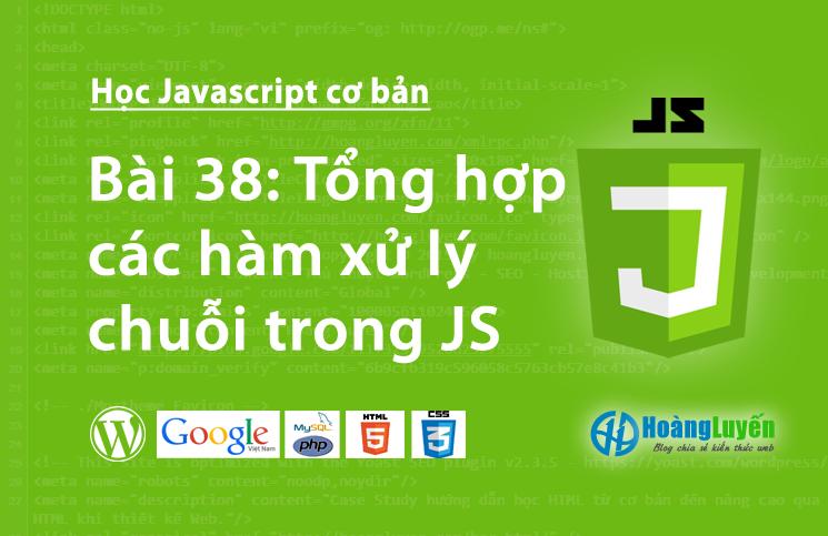 Tổng hợp các hàm xử lý chuỗi trong Javascript