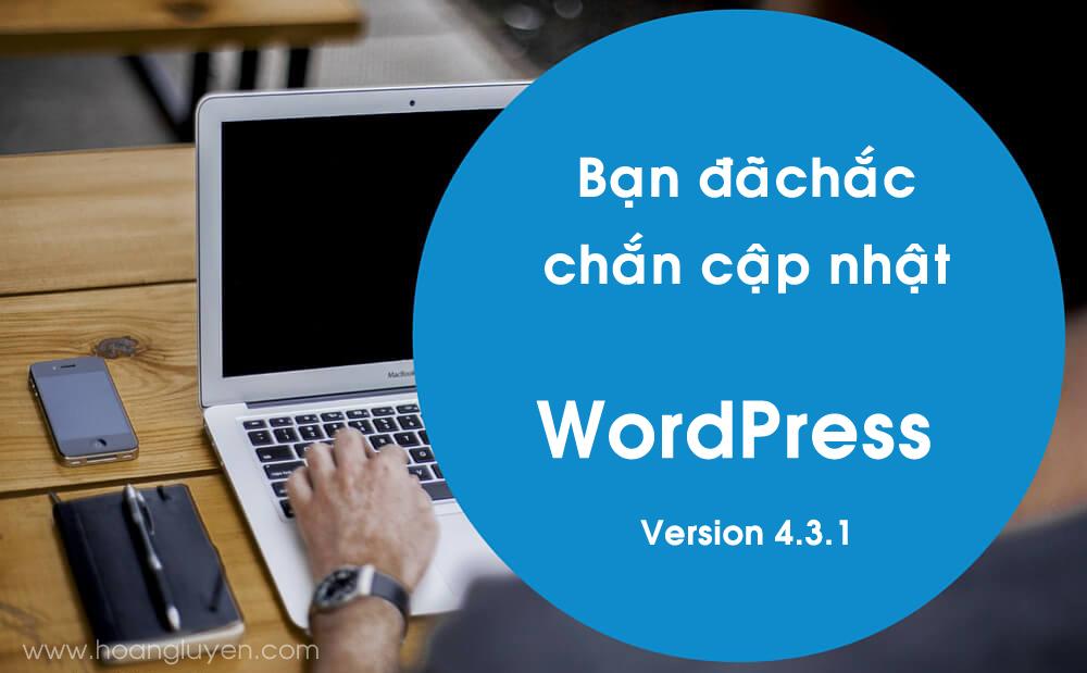 Bản Cover của Hoàng Luyến hưởng ứng ngày WordPress ra bản 4.3.1