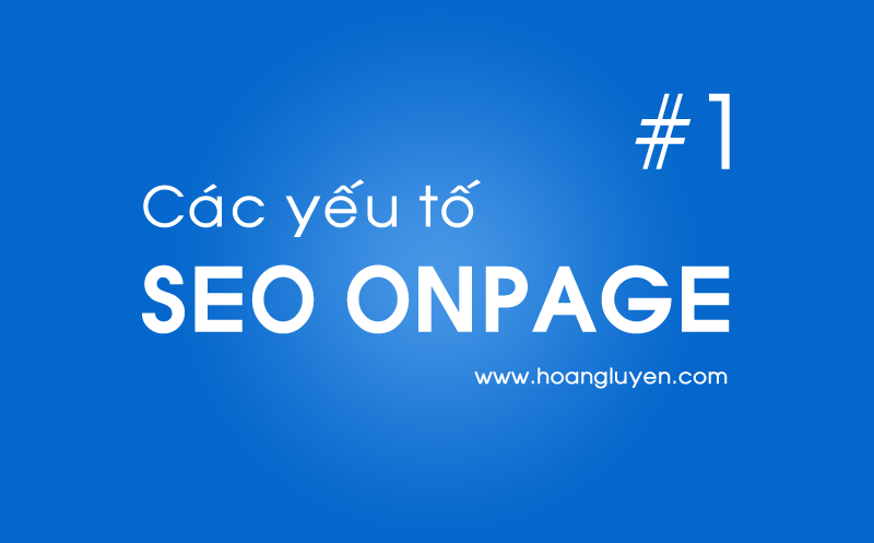 cac-yeu-to-trong-seo-onpage-1